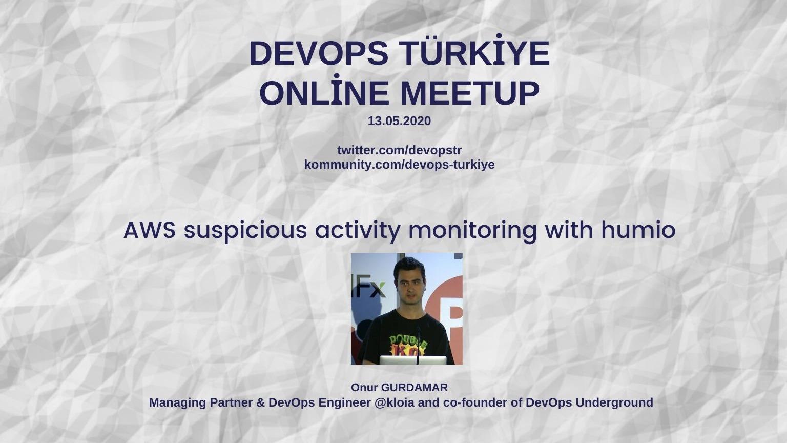 AWS suspicious activity monitoring with humio   Kommunity